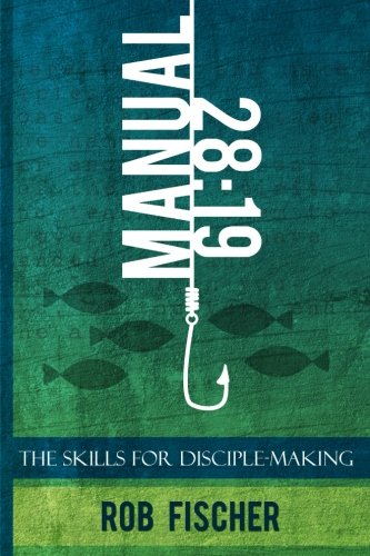 28:19: The Skills for Disciple-Making (Manual)